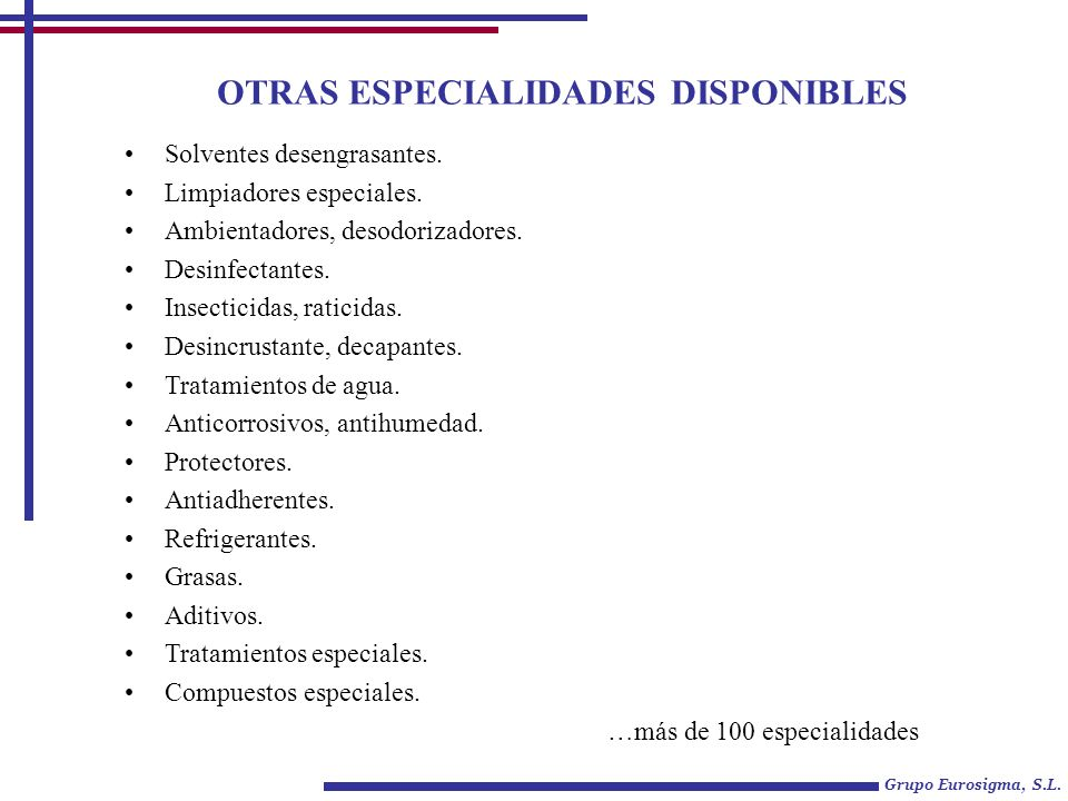 OTRAS ESPECIALIDADES DISPONIBLES