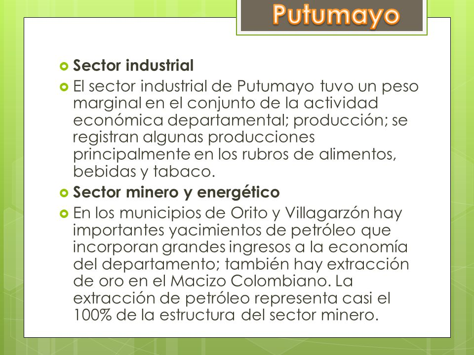 Putumayo Sector industrial
