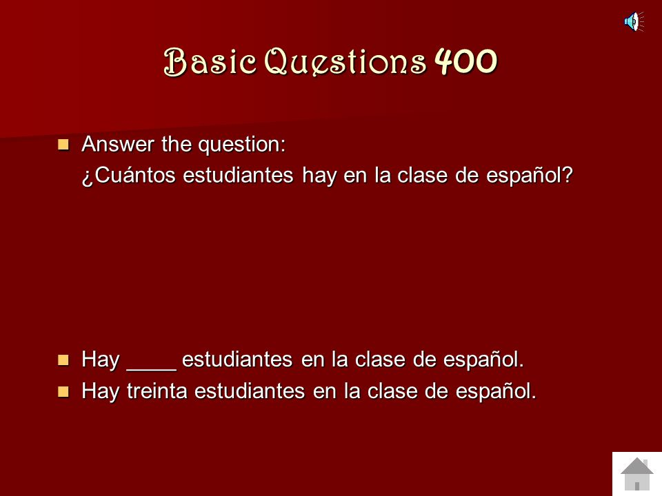 Basic Questions 400 Answer the question: