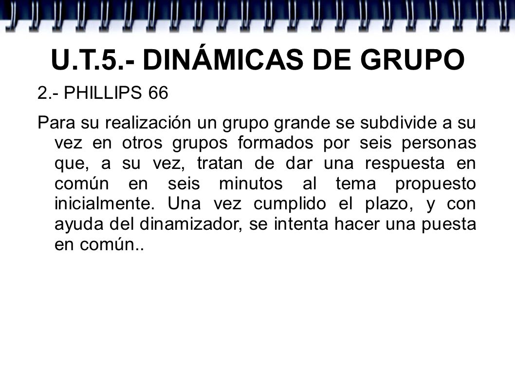 U.T.5.- DINÁMICAS DE GRUPO 2.- PHILLIPS 66