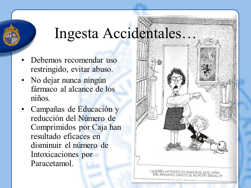 Ingesta Accidentales…