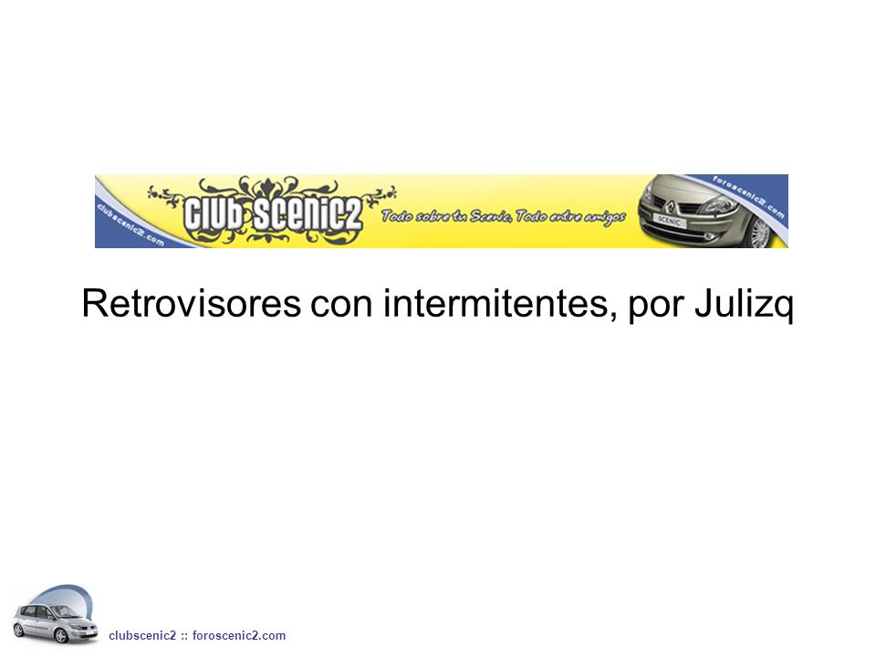 Retrovisores con intermitentes, por Julizq