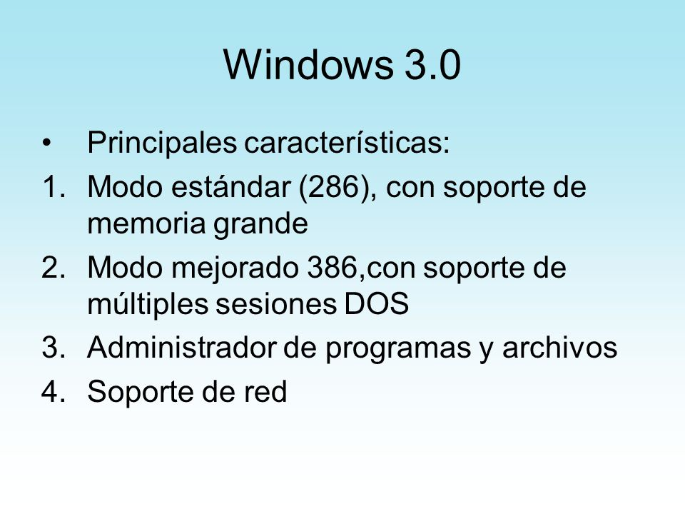 Windows 3.0 Principales características: