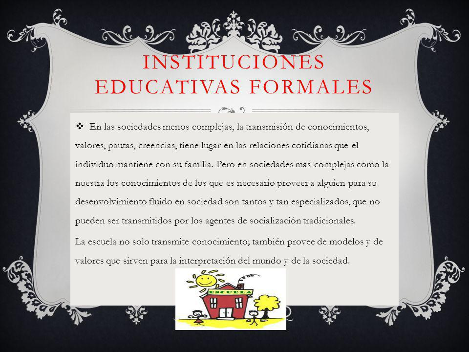Instituciones educativas formales