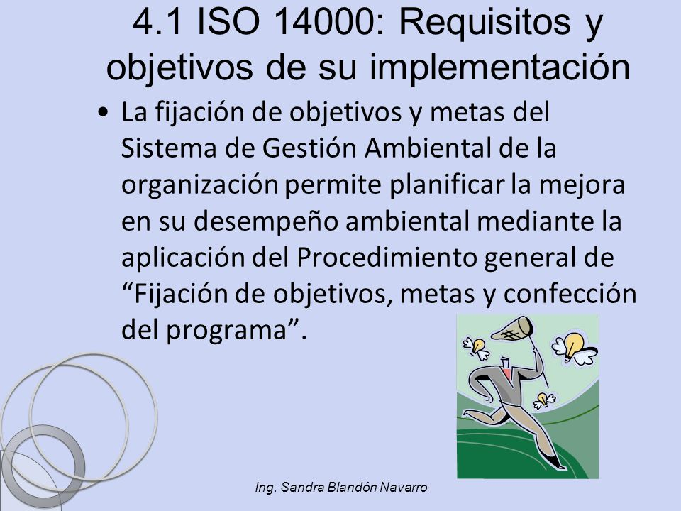 4.1 ISO 14000: Requisitos y objetivos de su implementación