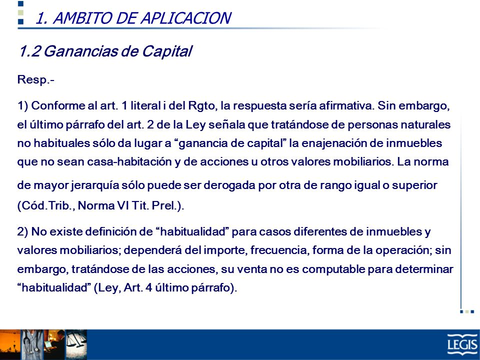 1. AMBITO DE APLICACION 1.2 Ganancias de Capital Resp.-