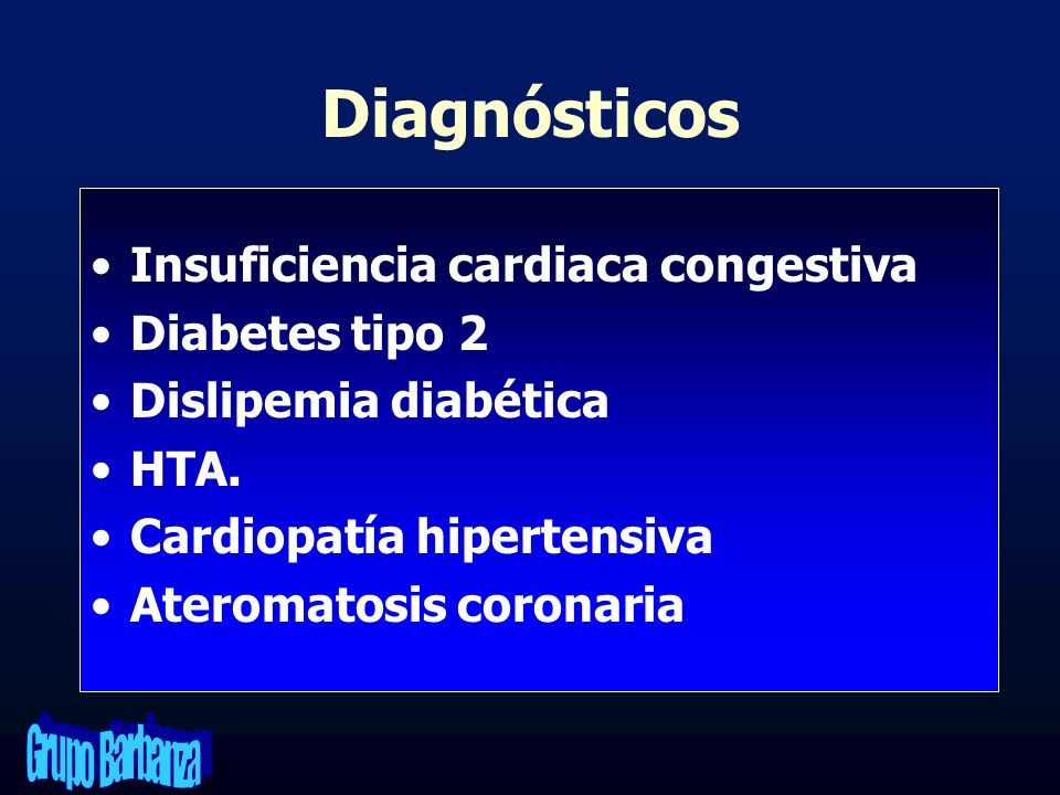 Diagnósticos Insuficiencia cardiaca congestiva Diabetes tipo 2