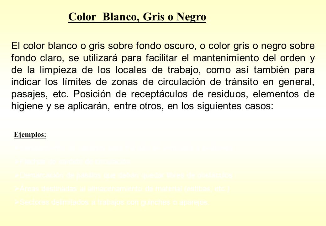 Color Blanco, Gris o Negro
