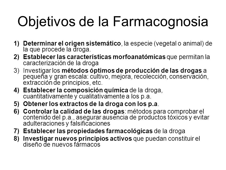 Objetivos de la Farmacognosia