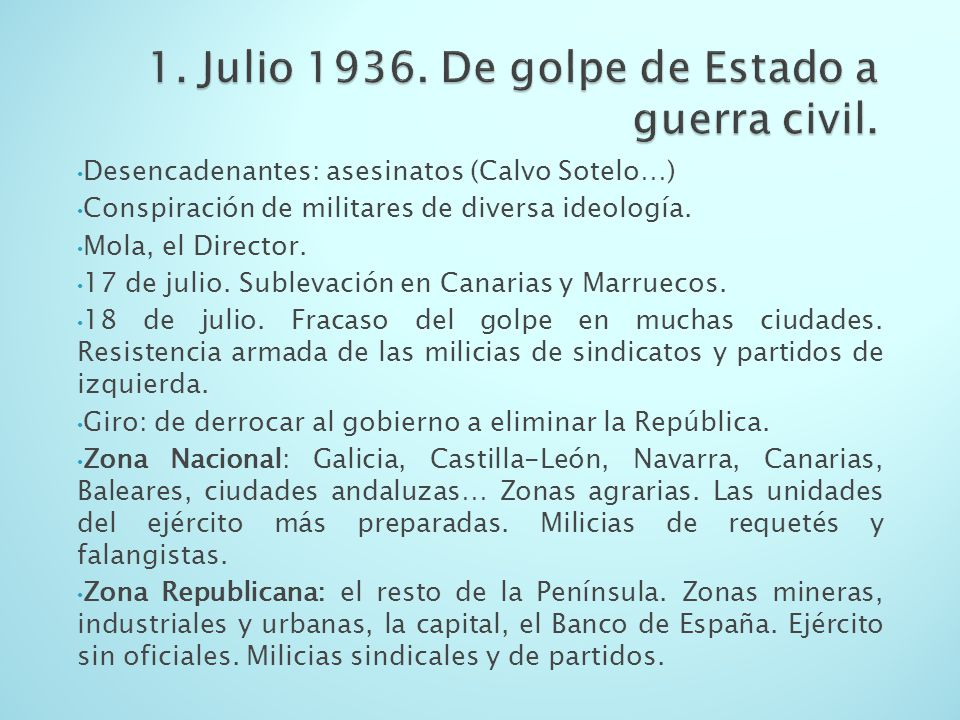 1. Julio De golpe de Estado a guerra civil.