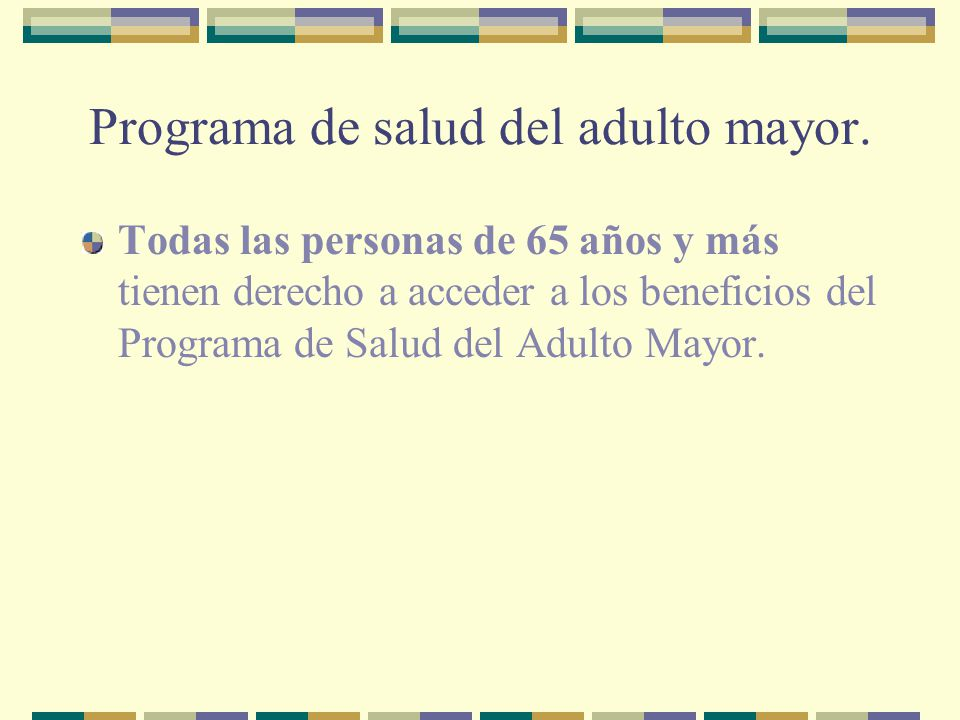 Programa de salud del adulto mayor.