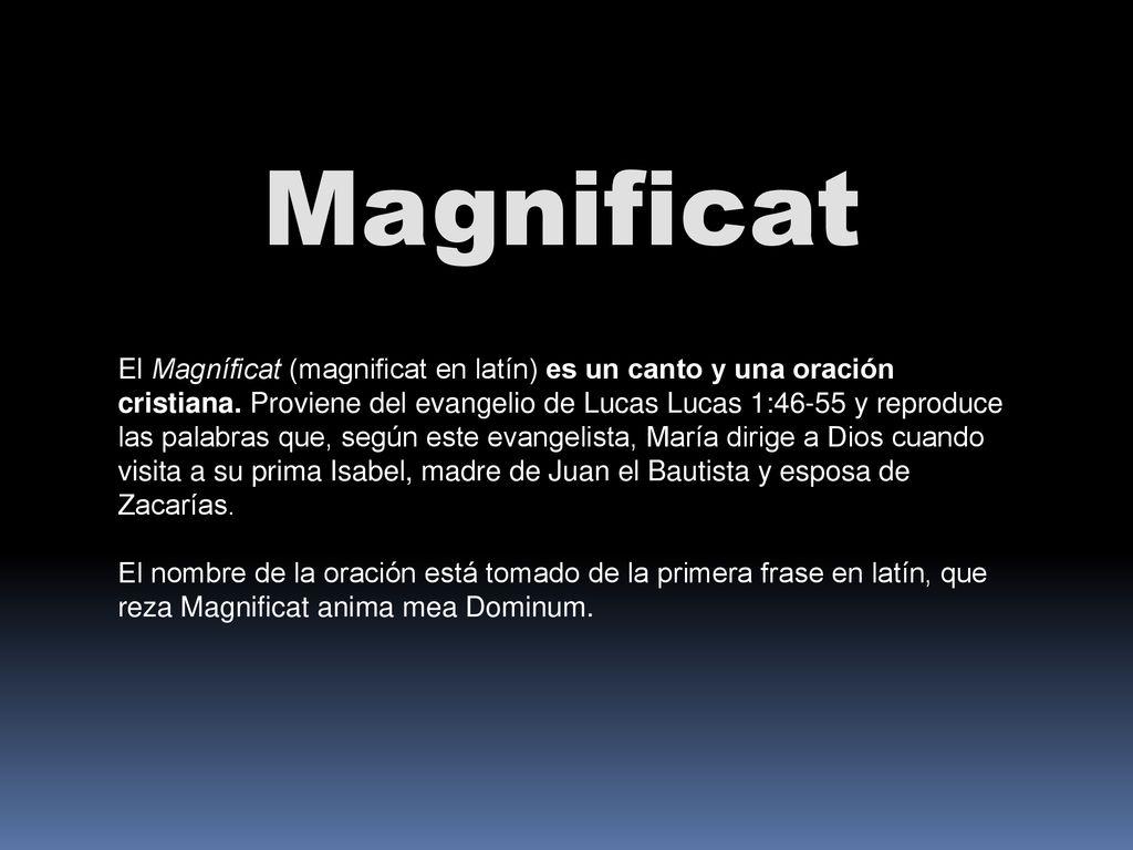 Magnificat El Magníficat Magnificat En Latín Es Un Canto Y Una