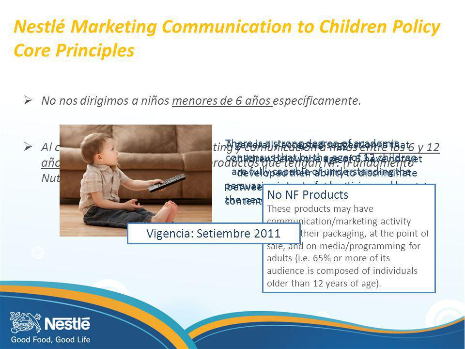 Nestlé Marketing Communication to Children Policy Core Principles