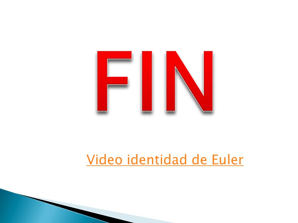FIN Video identidad de Euler