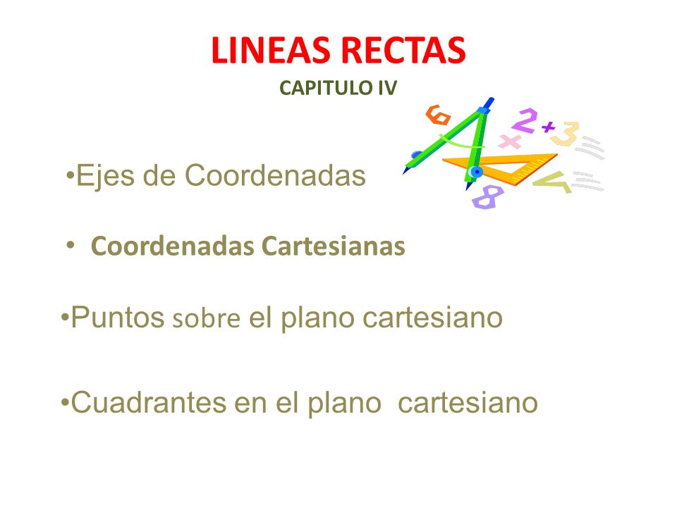 LINEAS RECTAS CAPITULO IV