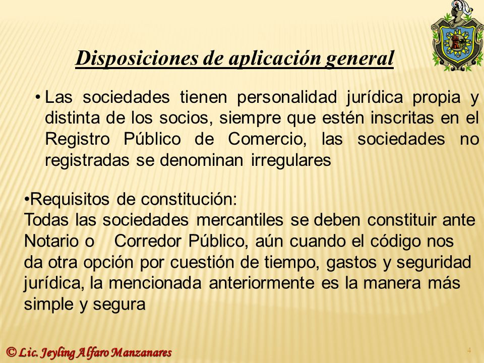 Disposiciones de aplicación general