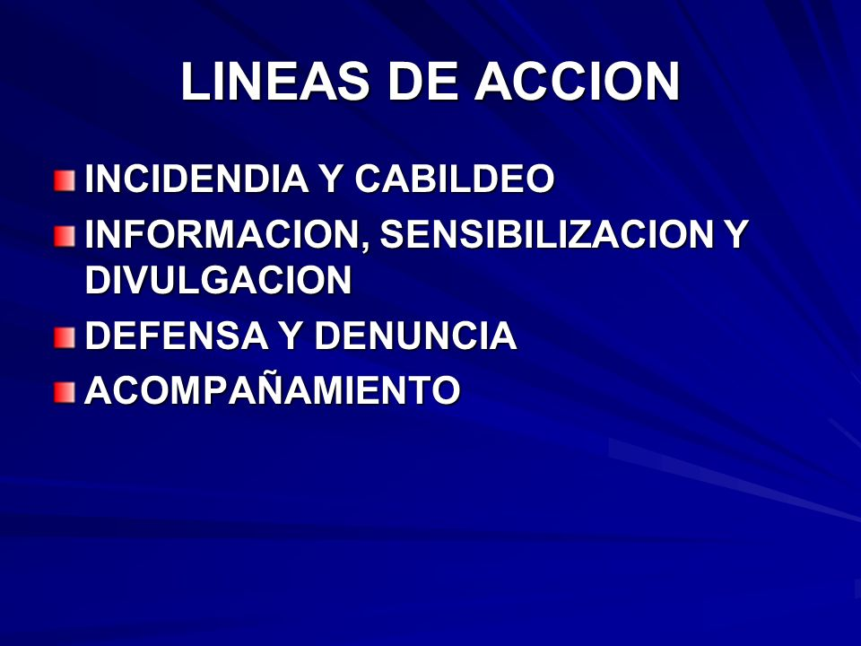 LINEAS DE ACCION INCIDENDIA Y CABILDEO