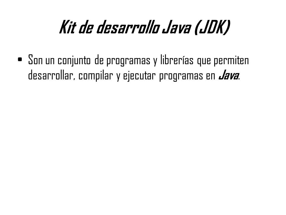 Kit de desarrollo Java (JDK)