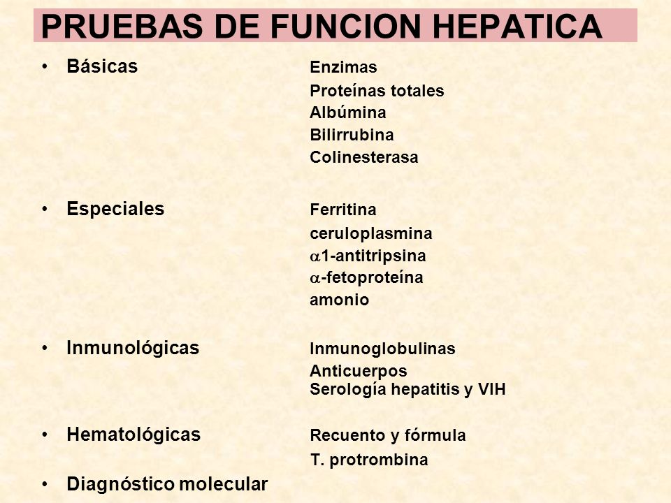 PRUEBAS DE FUNCION HEPATICA