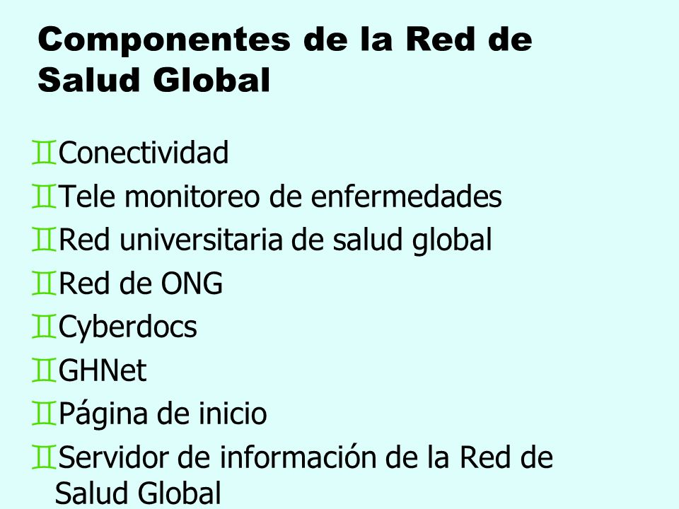 Componentes de la Red de Salud Global