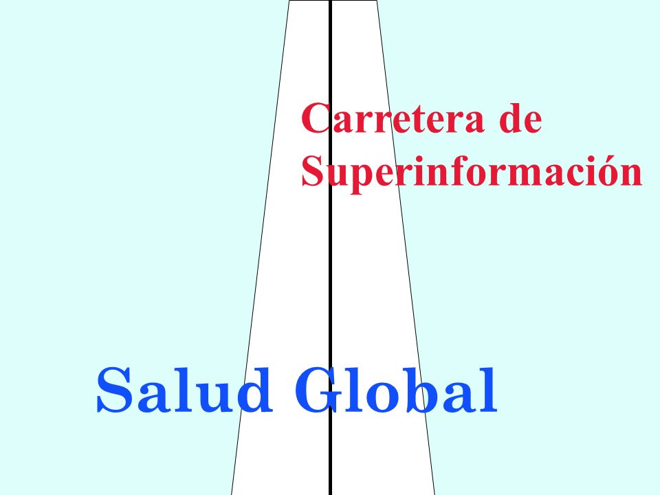 Salud Global Carretera de Superinformación