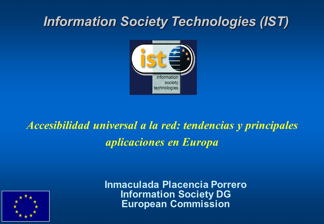 Information Society Technologies (IST)