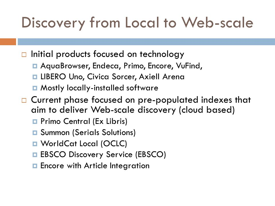 Discovery from Local to Web-scale
