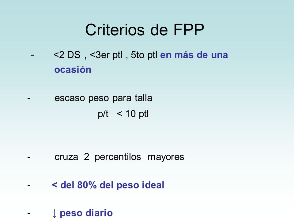 Criterios de FPP - <2 DS , <3er ptl , 5to ptl en más de una