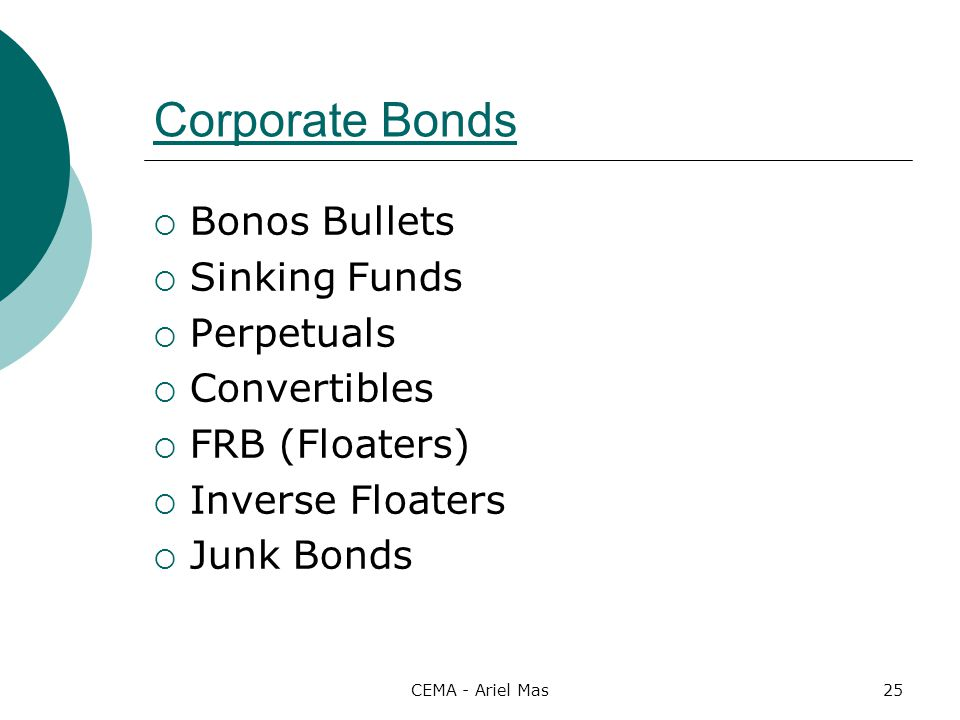 Corporate Bonds Bonos Bullets Sinking Funds Perpetuals Convertibles