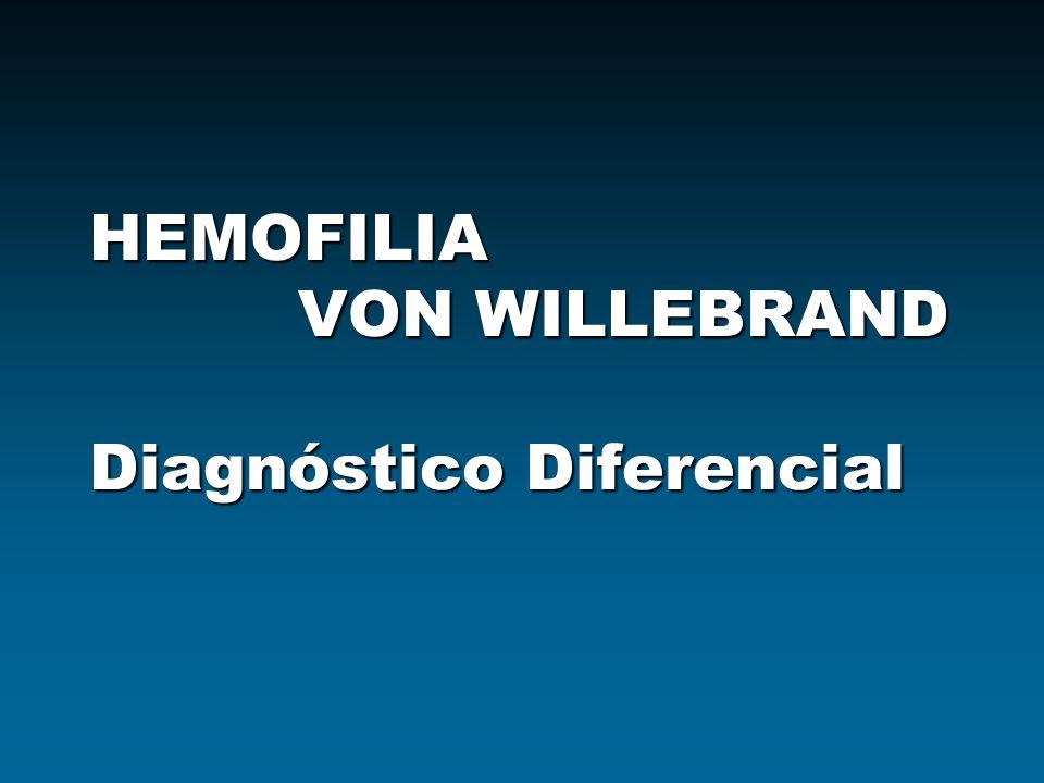 HEMOFILIA ENFERMEDAD DE VON WILLEBRAND. - ppt descargar