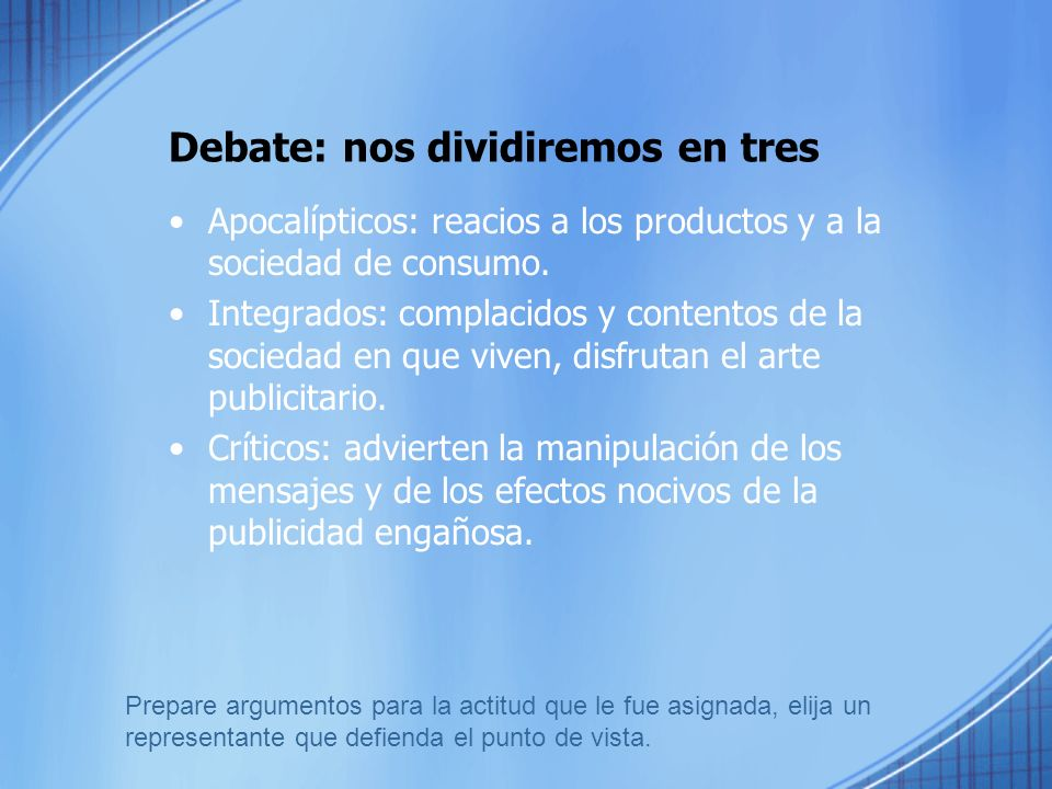 Debate: nos dividiremos en tres