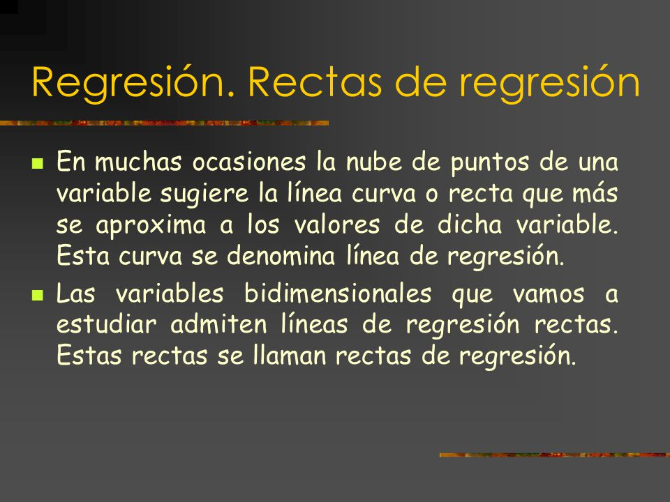 Regresión. Rectas de regresión