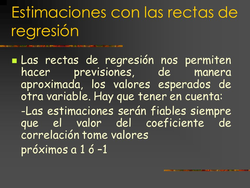 Estimaciones con las rectas de regresión