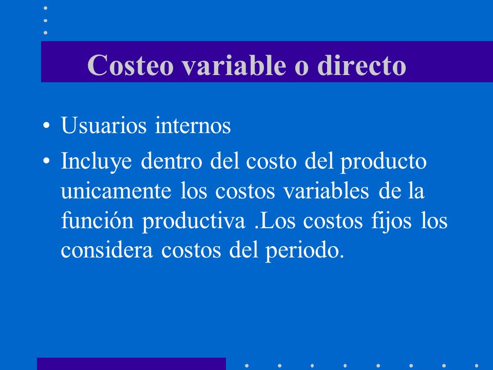 Costeo variable o directo