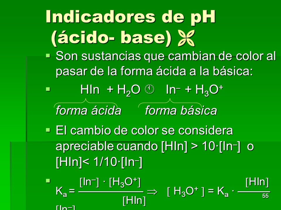 Indicadores de pH (ácido- base) 