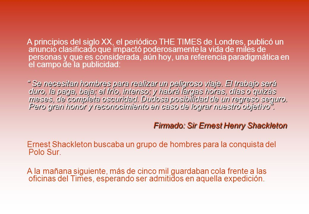 Firmado: Sir Ernest Henry Shackleton
