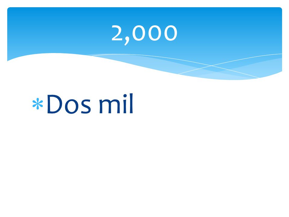 2,000 Dos mil
