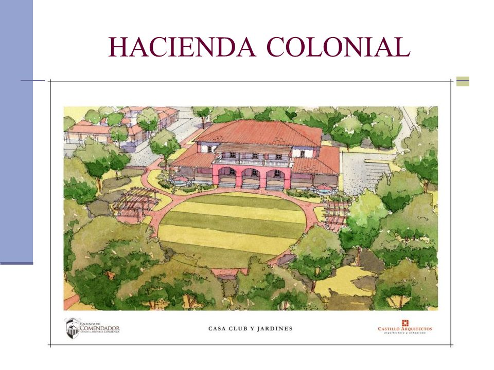 HACIENDA COLONIAL