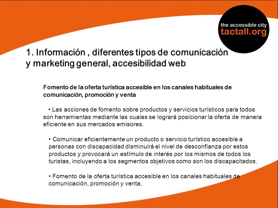 1. Información , diferentes tipos de comunicación y marketing general, accesibilidad web