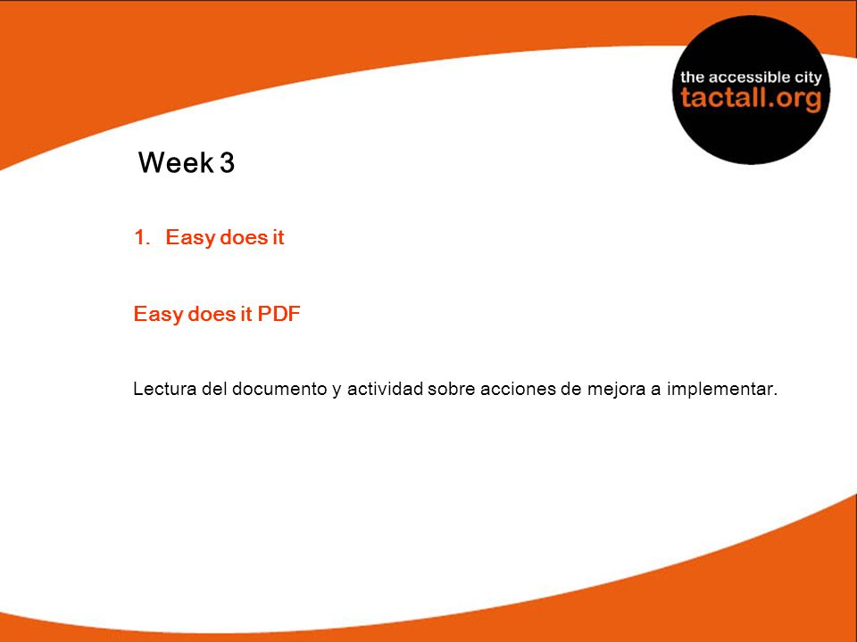 Week 3 Easy does it Easy does it PDF