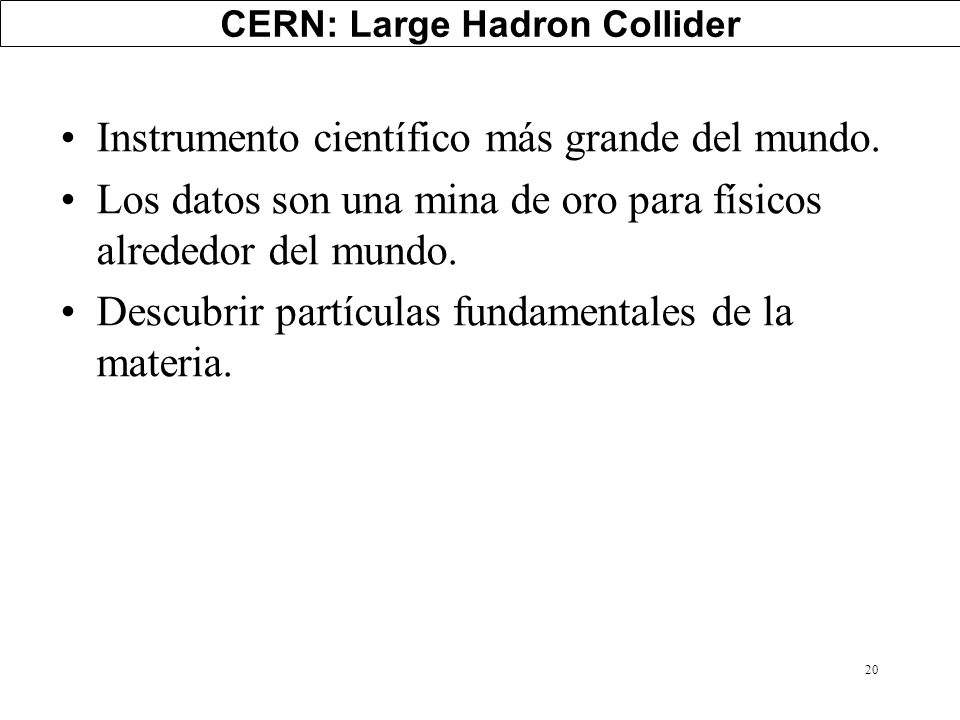CERN: Large Hadron Collider