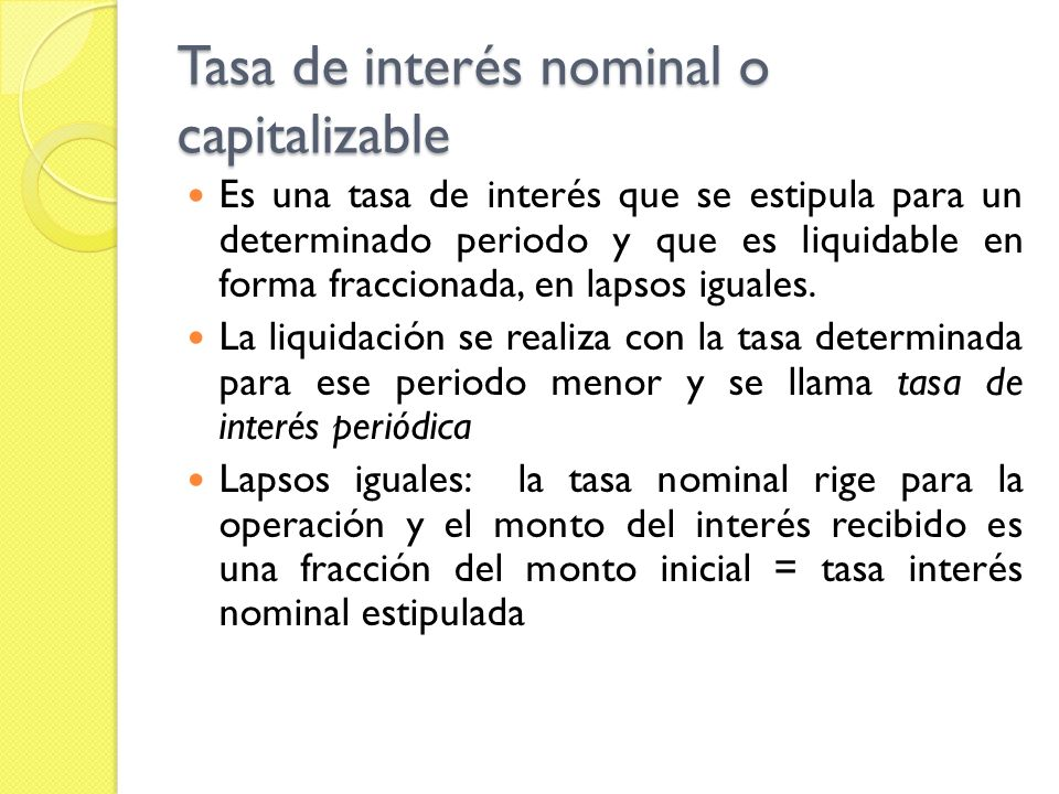 Tasa de interés nominal o capitalizable