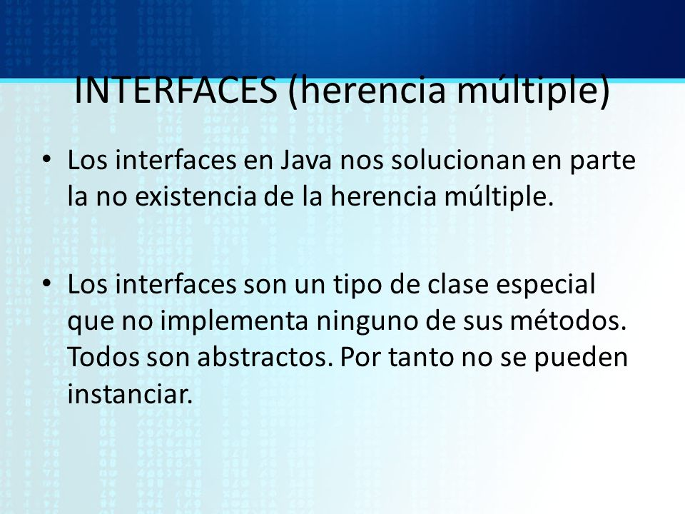 INTERFACES (herencia múltiple)