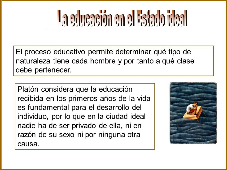 La educación en el Estado ideal