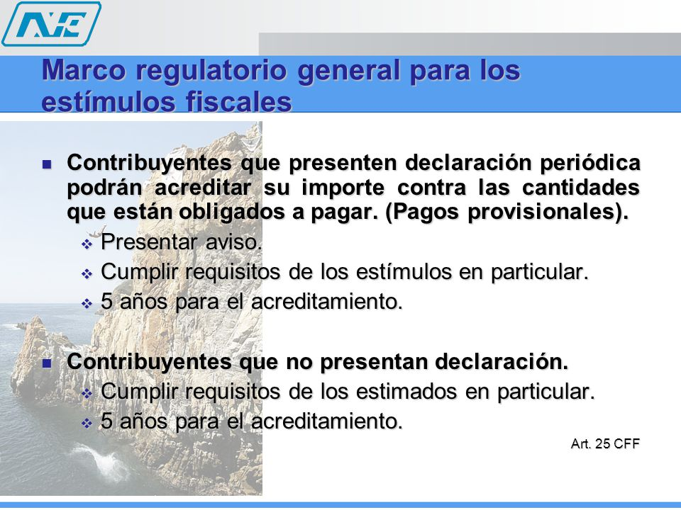 Marco regulatorio general para los estímulos fiscales