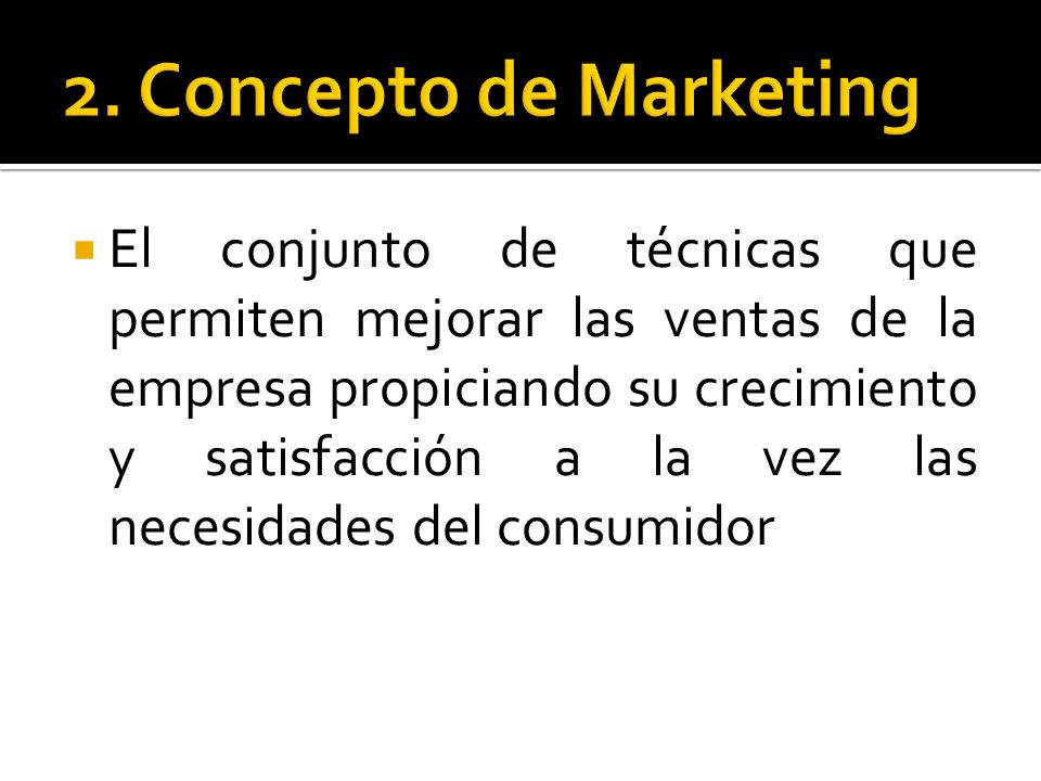 2. Concepto de Marketing