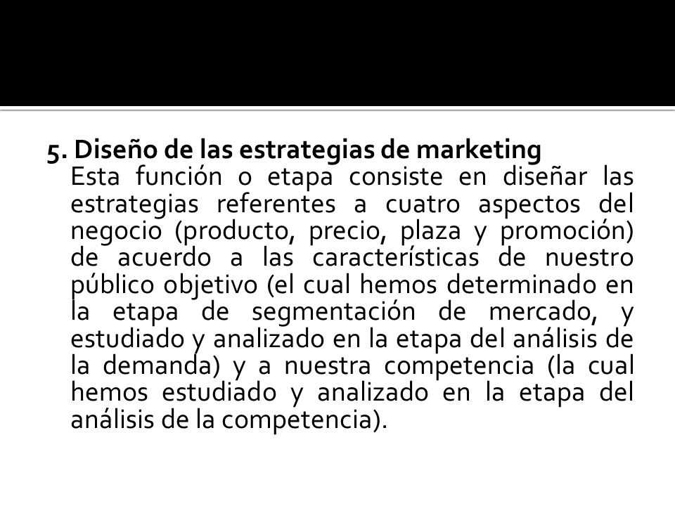 5. Diseño de las estrategias de marketing