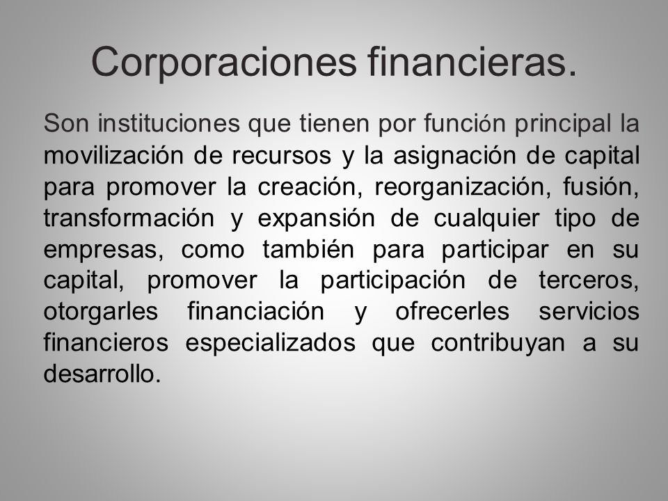 Corporaciones financieras.
