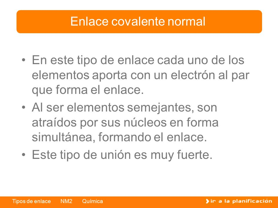 Enlace covalente normal