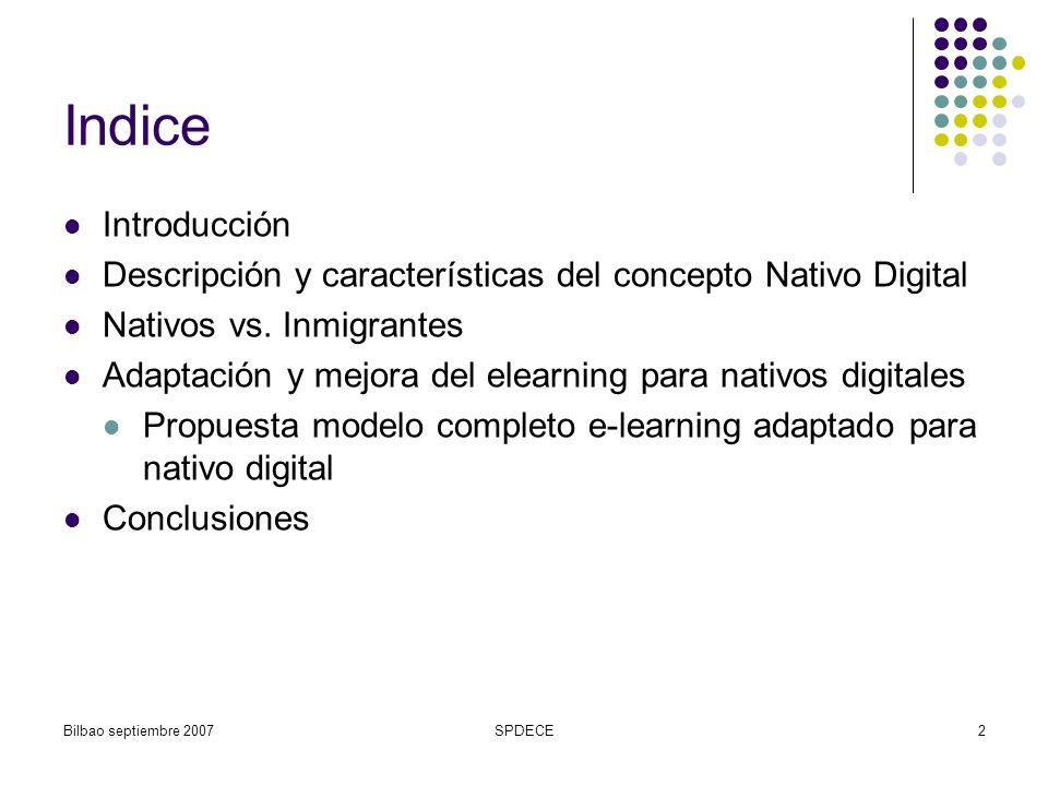 Indice Introducción. Descripción y características del concepto Nativo Digital. Nativos vs. Inmigrantes.